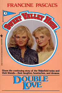 "Thumbnail image for Sweet Valley High #001 ""Double Love"" – Welcome to Sweet Valley Cry"