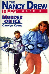 """Thumbnail image for Nancy Drew Files #003 """"Murder on Ice"""" – Snow is stupid."""