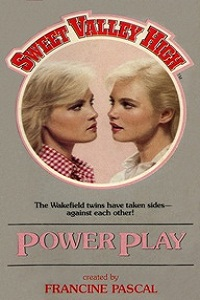 "Thumbnail image for Sweet Valley High #004 ""Power Play"" – Or how Jess and Liz destroyed a whole human being."