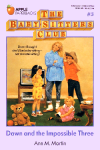 """Thumbnail image for BSC #005 """"Dawn and the Impossible Three"""" – Or really just Dawn and a single mother going through a bad divorce"""