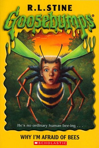 "Thumbnail image for Goosebumps #017 ""Why I'm Afraid of Bees"" – Or why I'm afraid of awful books."