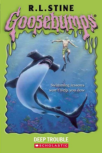 "Thumbnail image for Goosebumps #019 ""Deep Trouble""- Or where's Jaws when you really, really need him?"