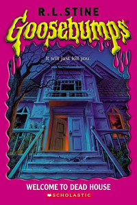 "Thumbnail image for Goosebumps #001 ""Welcome to Dead House"" –  Or ""Yay Death!"""