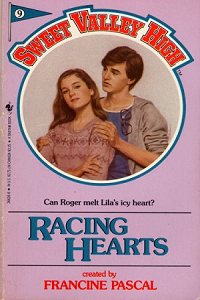 Sweet Valley High #009 Racing Hearts – Or the one where poor people are almost as gross as fat people. thumbnail