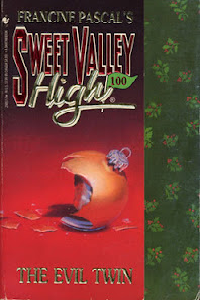 "Thumbnail image for Sweet Valley High #100 ""The Evil Twin"" – Or the final installment of the greatest miniseries ever."