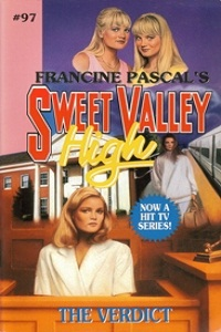 """Thumbnail image for Sweet Valley High #097 """"The Verdict"""" – Crazy, Crazy, Crazy"""