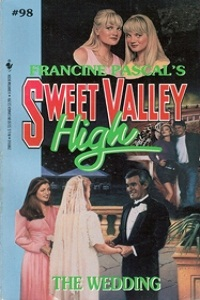 "Sweet Valley High #098 ""The Wedding"" – Or the one where Lila owns shit. thumbnail"