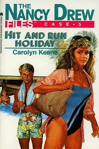 "Thumbnail image for Nancy Drew Files #005: ""Hit and Run Holiday"" – Or why you should never be friends with Nancy Drew."