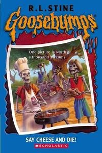 Thumbnail image for Goosebumps #004 Say Cheese and Die! – Or people really shouldn't let me borrow their camera
