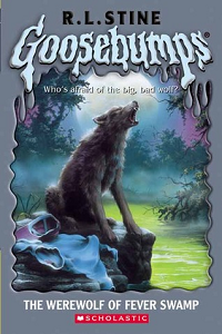 "Thumbnail image for Goosebumps #014: ""The Werewolf of Fever Swamp"" – Or this is your body on puberty."