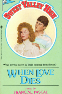 "Sweet Valley High #012 ""When Love Dies"" – It's my job to make fun of this, okay? thumbnail"