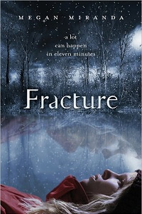 Thumbnail image for Fracture by Megan Miranda – No, you shouldn't need a sequel.