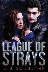 Thumbnail image for The League of Strays by L.B. Schulman – These strays should be put down.