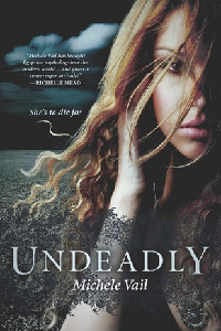 Undeadly by Michele Vail – I did die a little. thumbnail