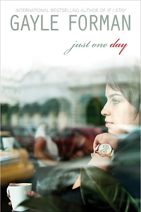 Thumbnail image for Just One Day by Gayle Forman – A little case of the sads.