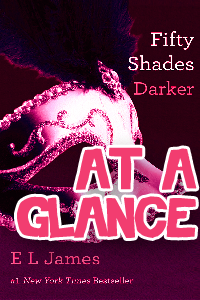 Thumbnail image for Fifty Shades Darker at a Glance