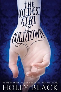 The Coldest Girl in Coldtown by Holly Black – Just in case you aren't fanged out. thumbnail